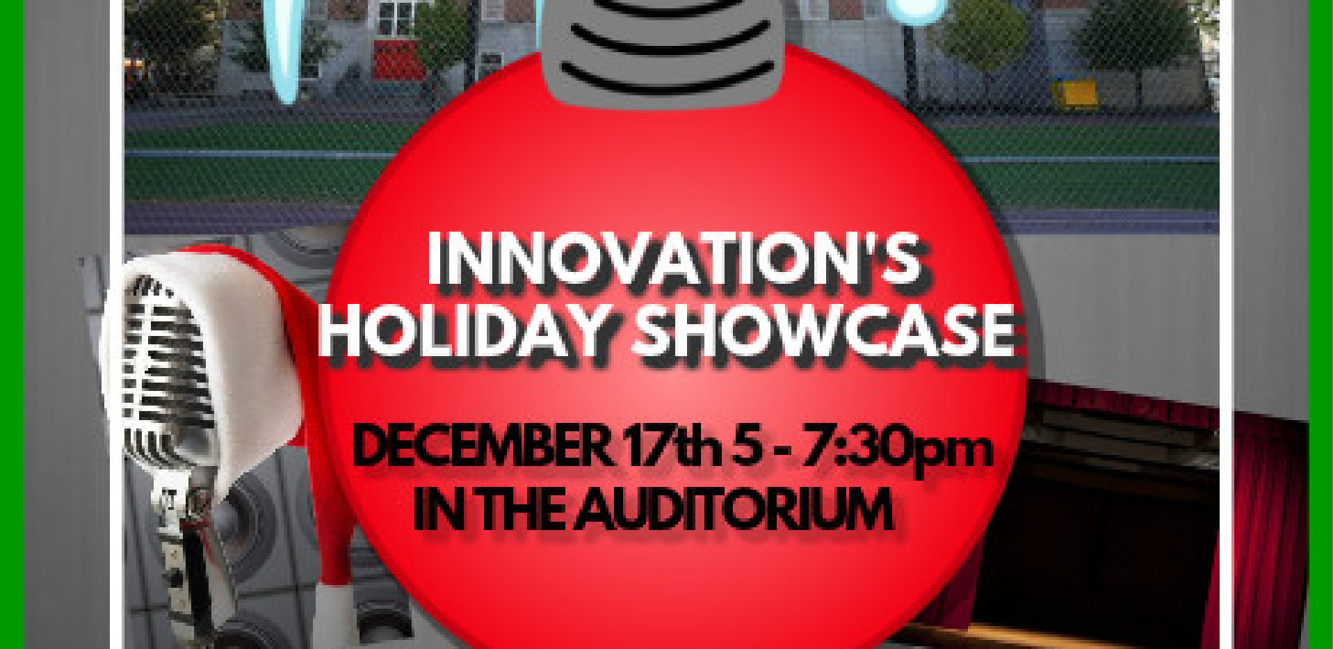 Innovation Student Talent on Display – December 17th at 5 pm!